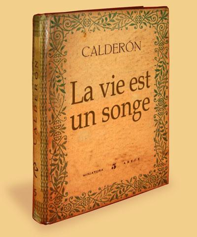 Livre 'La vie est un songe', de Pedro Calderón de la Barca